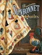 Precious Sunbonnet Quilts