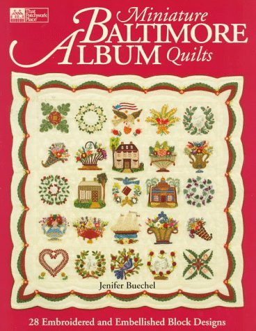 Miniature Baltimore Album Quilts