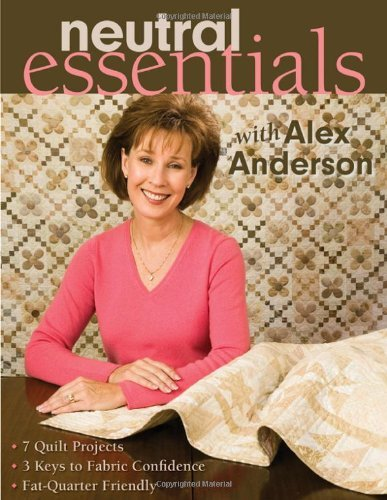Neutral Essentials with Alex Anderson