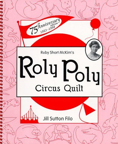 Ruby Short McKim's Roly Poly Circus Quilt