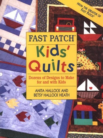 Fast Patch Kids' Quilts