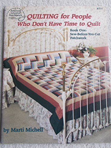 Quilting for People Who Don't Have Time to Quilt