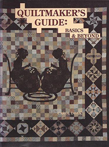 Quiltmaker's Guide: Basics & Beyond