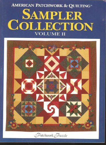 American Patchwork & Quilting Sampler Collection: Patchwork Puzzle