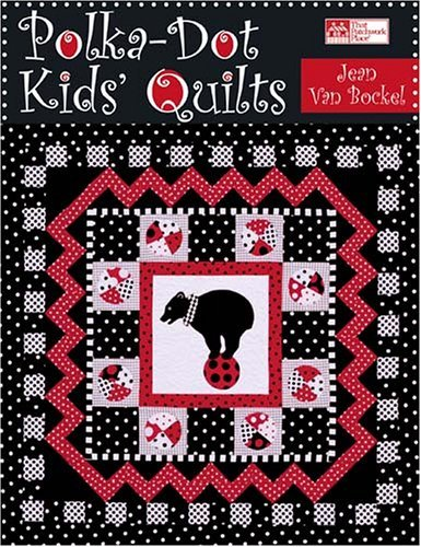 Polka-Dot Kids' Quilts (That Patchwork Place)