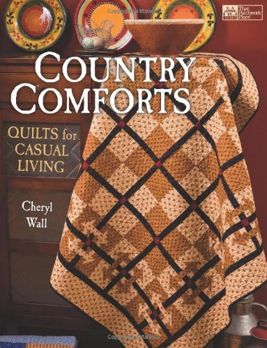 Country Comforts: Quilts for Casual Living