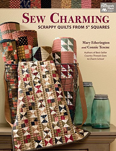 Sew Charming: Scrappy Quilts from 5″ Squares
